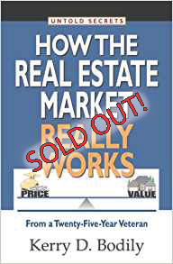 Untold Secrets How the Real Estate Market Really Works: From a Twenty-Five-Year Veteran