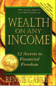 Wealth On Any Income: 12 Steps to Freedom
