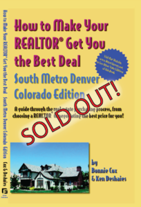 How to Make Your Realtor Get You the Best Deal: So Metro Denver, CO Edition