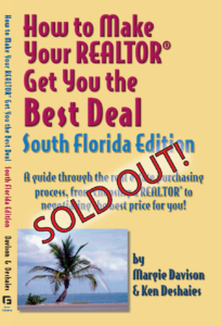 How to Make Your Realtor Get You the Best Deal: So FL, Edition