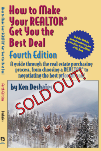 How to Make Your Realtor Get You the Best Deal: Fourth Edition