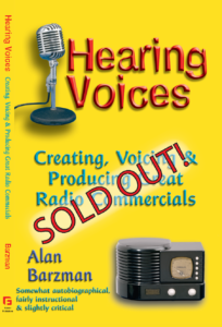 Hearing Voices: Creating, Voicing & Producing Great Radio Commercials