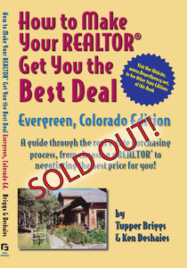 How to Make Your Realtor Get You the Best Deal: Evergreen, CO Edition