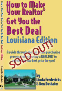 How to Make Your Realtor Get You the Best Deal: Louisiana Edition