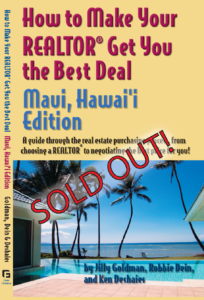 How to Make Your Realtor Get You the Best Deal: Maui, HI Edition
