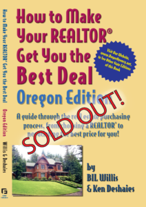 How to Make Your Realtor Get You the Best Deal: OR Edition