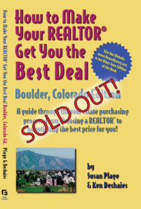 How to Make Your Realtor Get You the Best Deal: Boulder, CO Edition