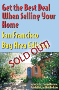 Get the Best Deal When Selling Your Home: SF, Bay Area Edition