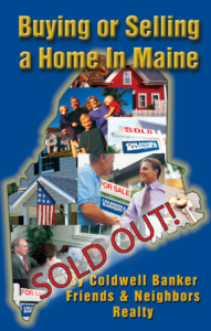 Buying or Selling a Home In Maine